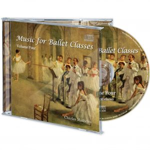 Music for Ballet Classes Volume Four