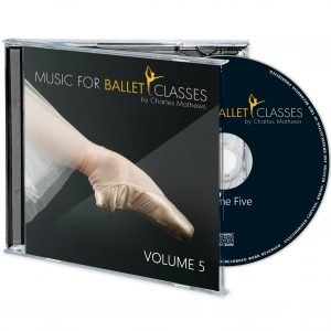 Music for Ballet Classes Volume Five